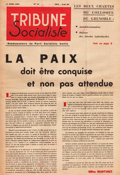 La paix doit être conquise et non pas attendue. Une de Tribune socialiste du 11 mars 1961.