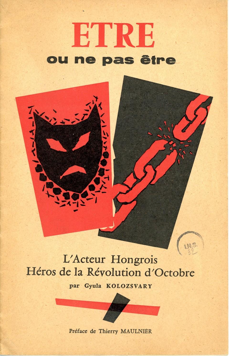 Etre ou ne pas être : l'acteur hongrois, héros de la Révolution d'Octobre