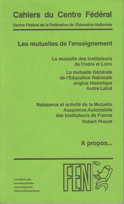 Cahiers du Centre fédéral n° 9, mars 1994. Témoignages sur la création des  mutuelles.