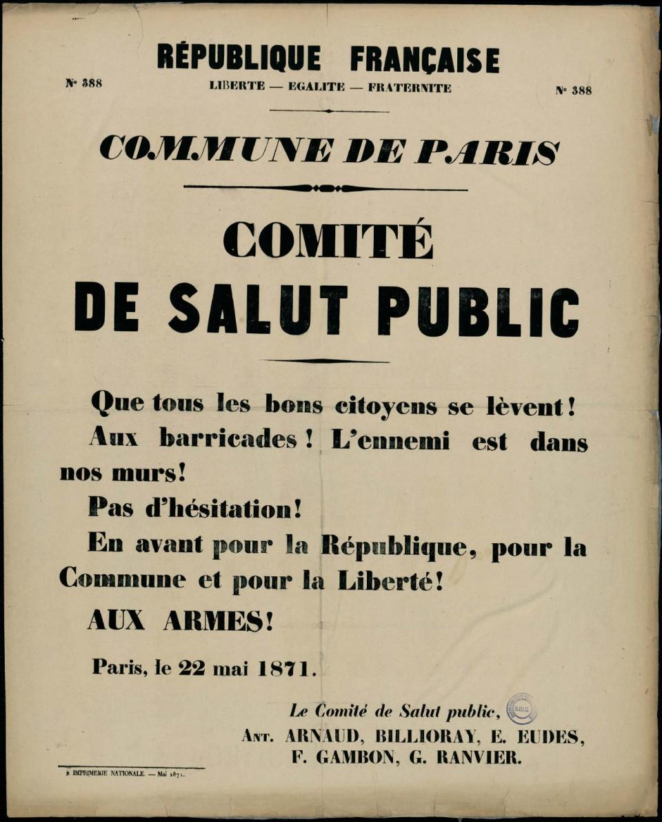 « Que tous les bons citoyens se lèvent ». Affiche de la Commune de Paris 22 mai 1871