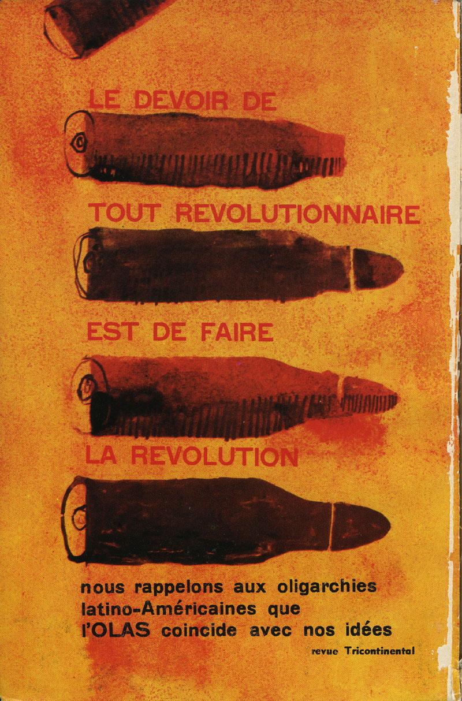 « Le devoir de tout révolutionnaire est de faire la révolution. » Illustration parue en juillet 1967 dans la revue Tricontinentale